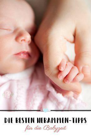Gute Tipps müssen weitergegeben werden - deshalb hier die zehn besten Hebammen-Tipps für die Babyzeit. #Baby #Hebamme #newborntips
