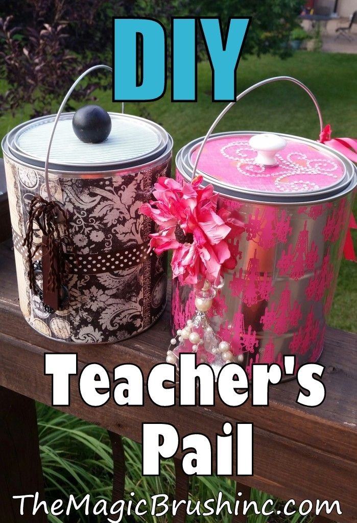 accessories Teacher First in and paint scrapbook easy some DIY teacher Jennifer clothes kids themagicbrushinc com Make a gift Teacher  a k a  idea  of paper day cheap pail  idea  Pail this uses gift    Brown a School Nosing    Bucket