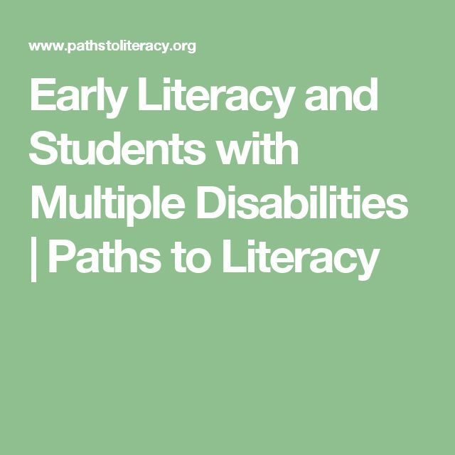 Early Literacy and Students with Multiple Disabilities | Paths to Literacy                                                                                                                                                     More