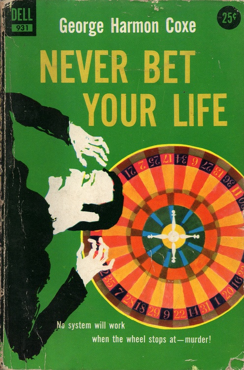 Never Bet Your Life (1957)