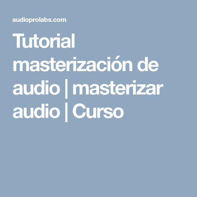 Tutorial masterización de audio | masterizar audio | Curso