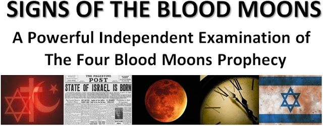 Charmm's Blog: Signs Of The Blood Moon 2014 - 2015 and The Four Blood Moon Tetrad Phenomena Under Examination