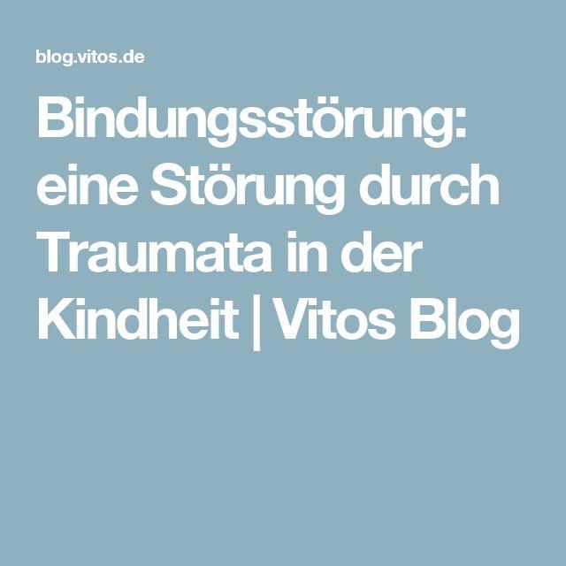 Bindungsstörung: eine Störung durch Traumata in der Kindheit | Vitos Blog
