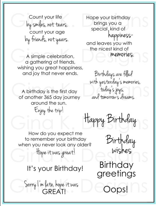 Birthday Greetings by Gina K Designs. Nice change from the usual wordings!