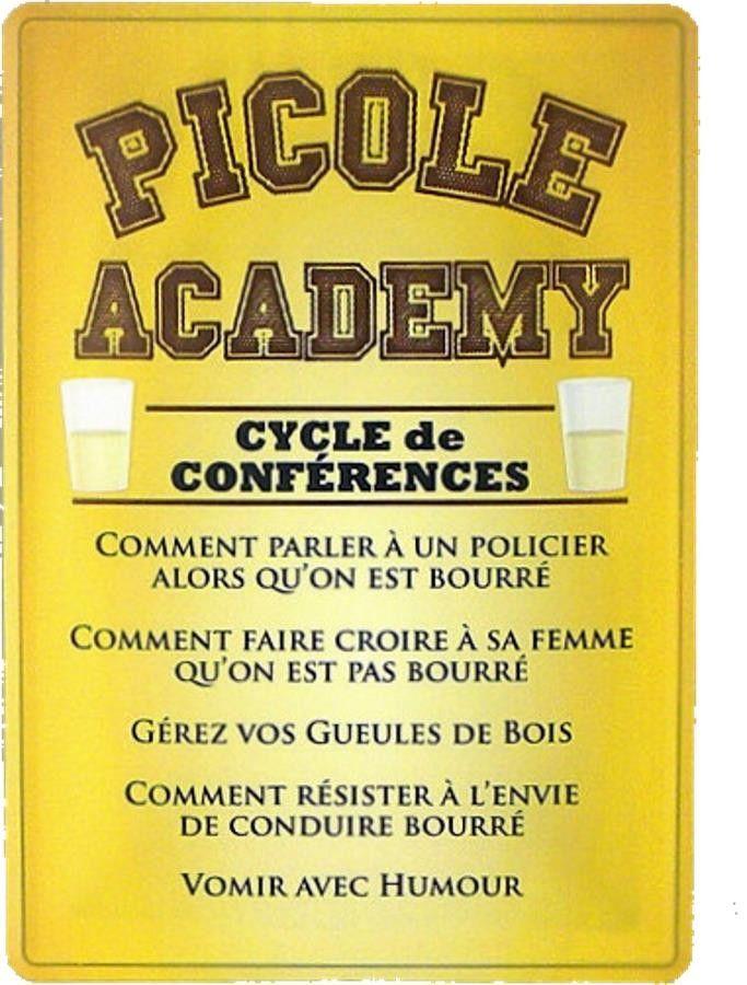 Picole Academy : Plaque décorative rétro en métal représentant une citation humoristique sur l'alcool. Idéal pour créer une ambiance vintage dans votre intérieur ou pour la décoration d'un bar, restaurant, brasserie ou rhumerie.