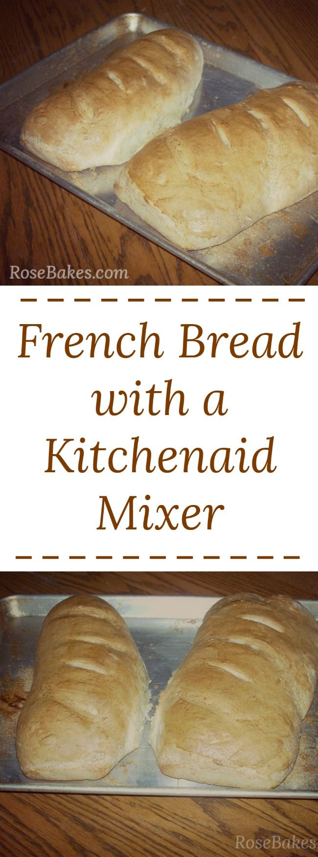 French Bread with  Kitchenaid Mixer