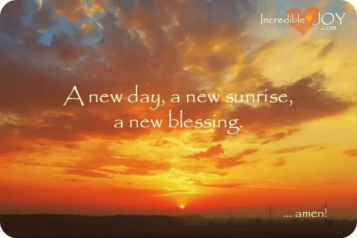 A New Day A New Sunrise A New Blessing Positive Affirmations Catholic Pictures Words