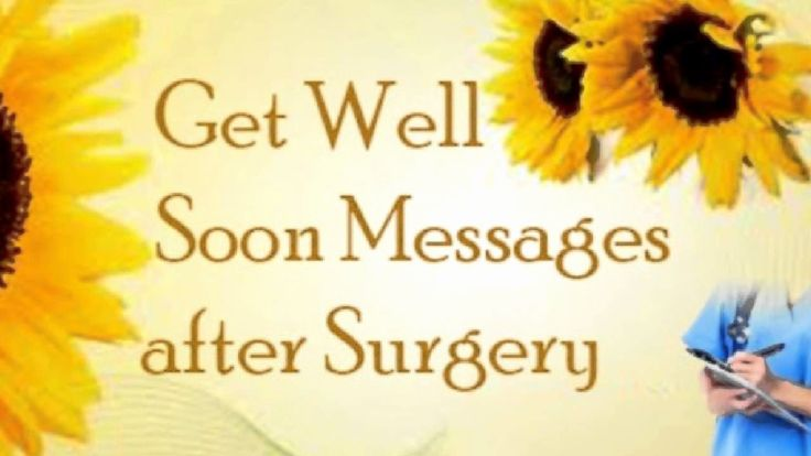 Showy Surgery Recovery Quotes Agreeable Speedy Recovery Wishes Get Well Wishes Get Well