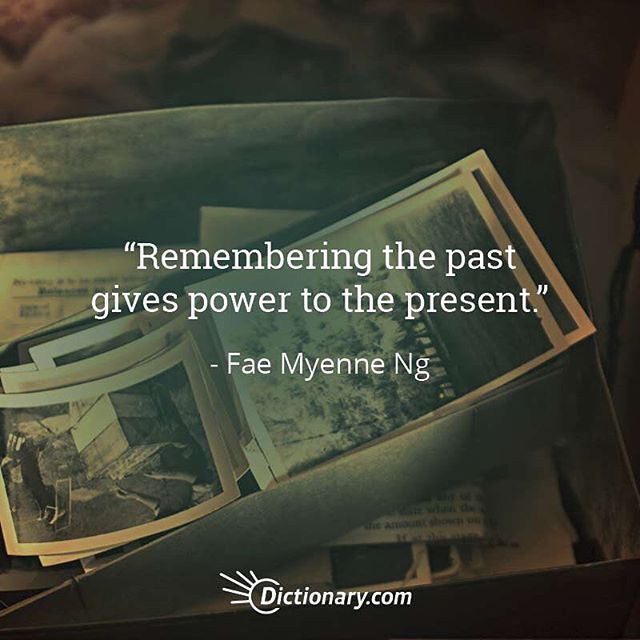 Acknowledge The Past Quoteoftheday Quotesdaily Quotes Quote Of The Day The Past Quotes