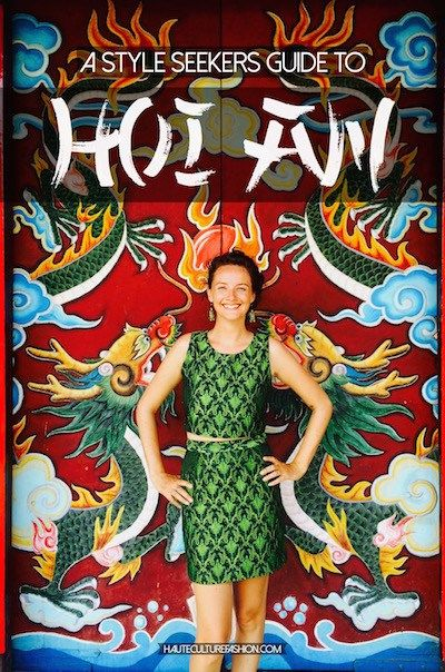 Looking for top things to do in Hoi An Vietnam?? Take a peek at my quick and stylish guide to Vietnams Ancient city of lanterns, temples and tailors. Follow all of my fashionable adventures around the world at Hauteculturefashion.com