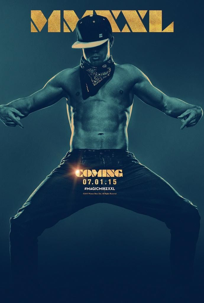 "The poster for Magic Mike XXL, has been unveiled, showing exactly what audiences can expect come summer: Channing Tatum without a shirt. Tatum, who wrote the film and also stars, tweeted out the poster with the caption, ""Look, but you can't touch."""