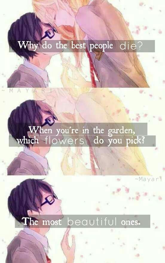 Crap... Your Lie in April is gonna end sadly isn't it... *sigh*
