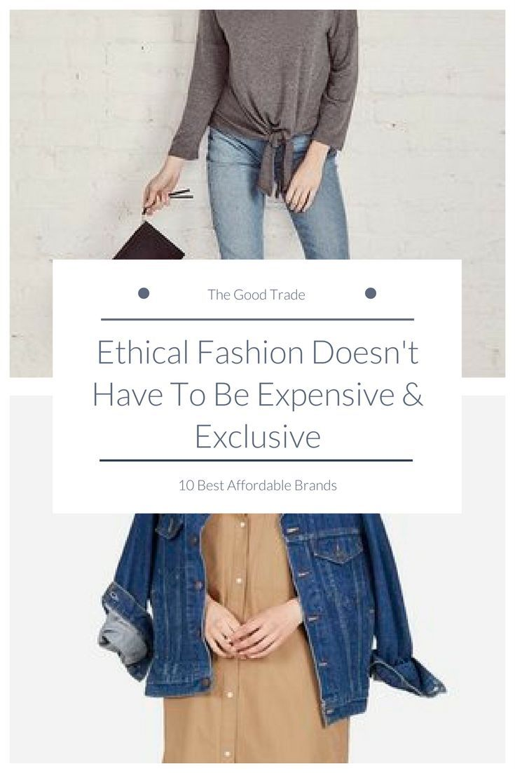 899679997 10 Best Affordable Brands For Ethical Fashion On A Budget in 2018 ...