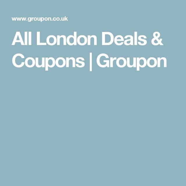 All London Deals & Coupons | Groupon