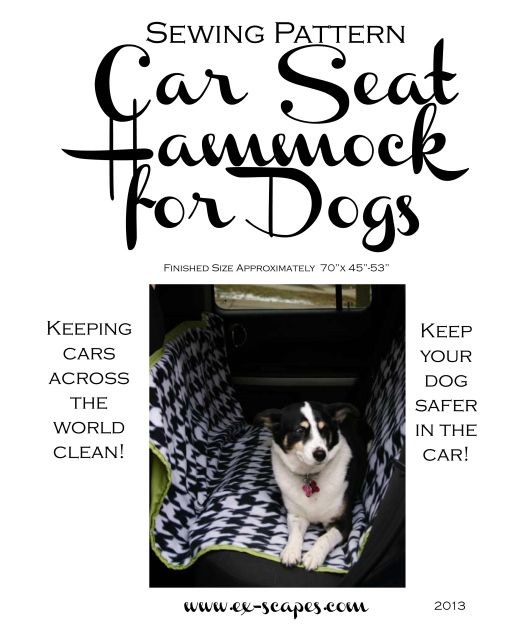 Car Seat Hammock For Dogs Pattern: Car Seats, Cars Seats Covers, Crafts Ideas, Dogs Patterns, Car Seat Covers, Dog Pattern, Seats Hammocks, Sewing Tutorials, Sewing Patterns
