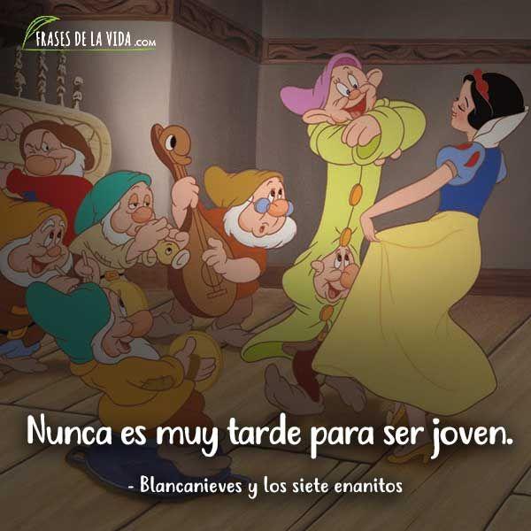Frases De Disney Frases De Blancanieves Y Los Siete Enanitos Frases Peliculas Disney Frases Princesas Frases De Personajes