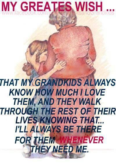 For grandchildren                                                       …