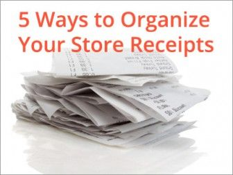5 Tips to Help You Organize and Maintain All Your Receipts
