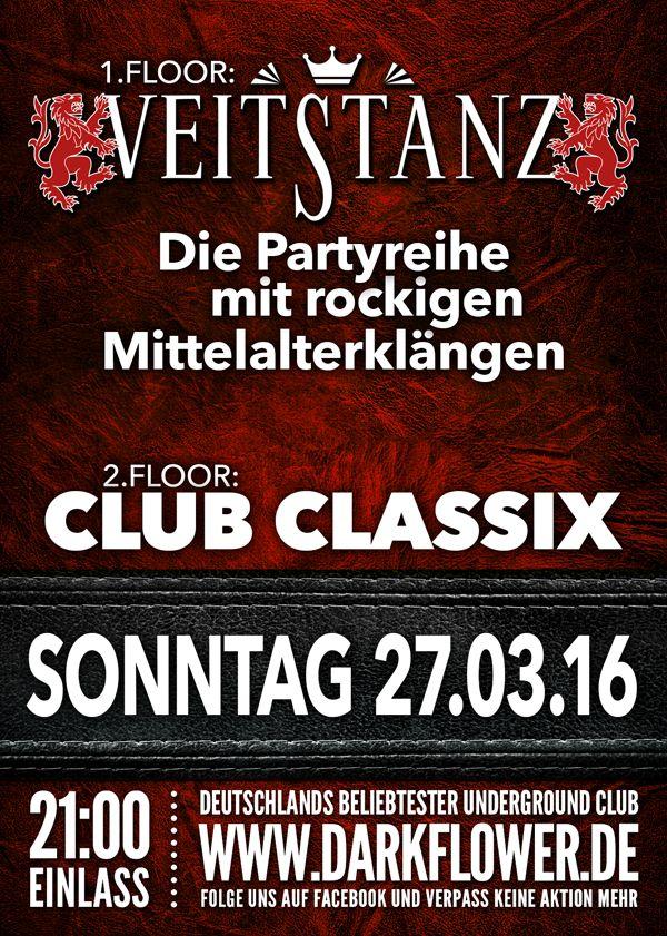 Ostersonntag, 27.03.16 - http://darkflower.club/blog/events/veitstanz-club-classix-5