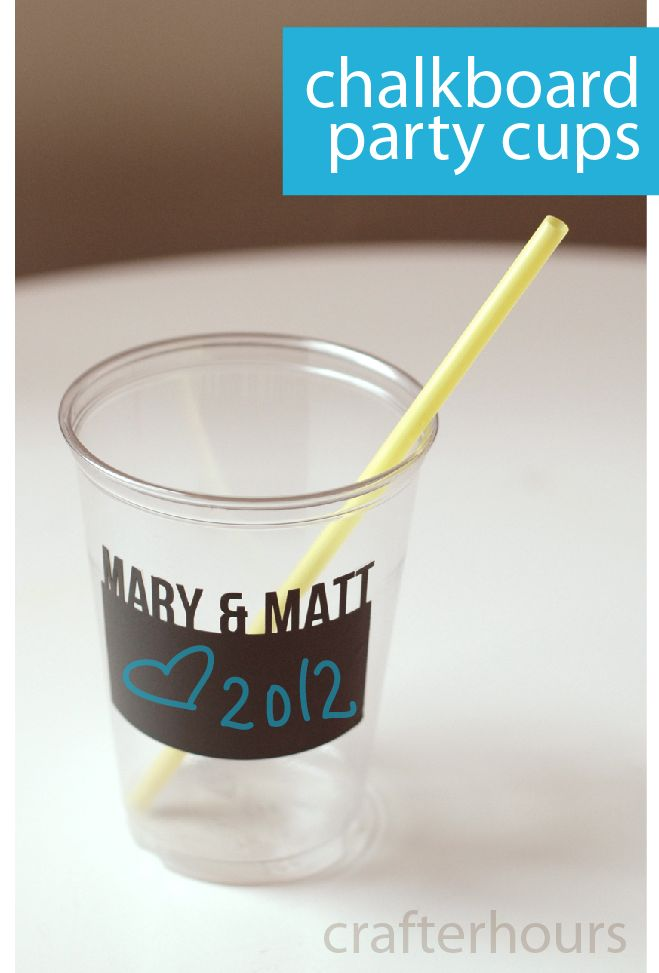 """Chalkboard Party Cups - amazing idea for guests to use and keep for an engagement party using Luc & Lilah Events """"Chalkboard Expressions Engagement Party"""" Printable Invitation!"""