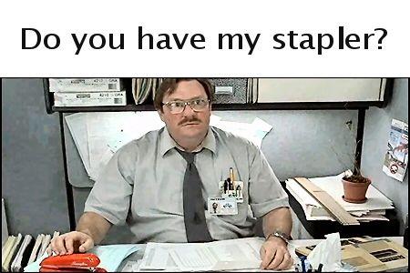 """ its a red, swingline stapler..."""
