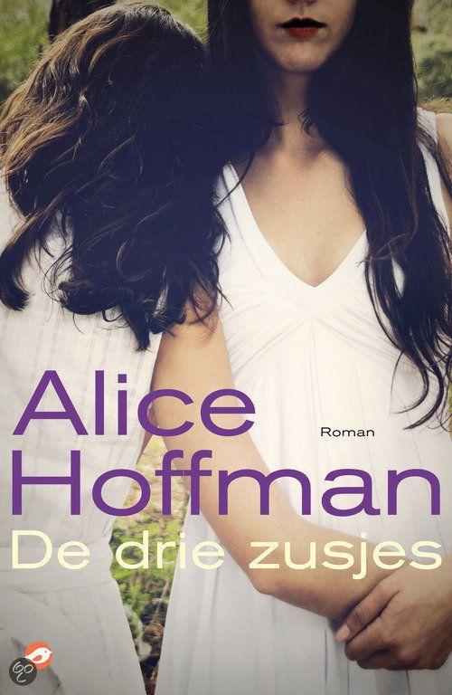 Alice Hoffman - De Drie Zusjes