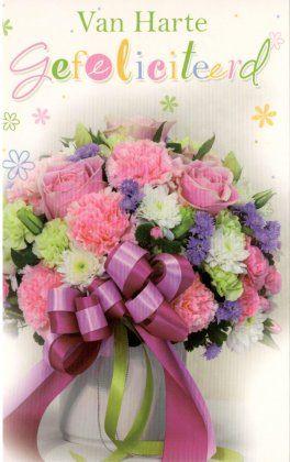 Van harte gefeliciteerd!    #Wenskaart met bloemen   #felicitatiekaart voor vrouwen