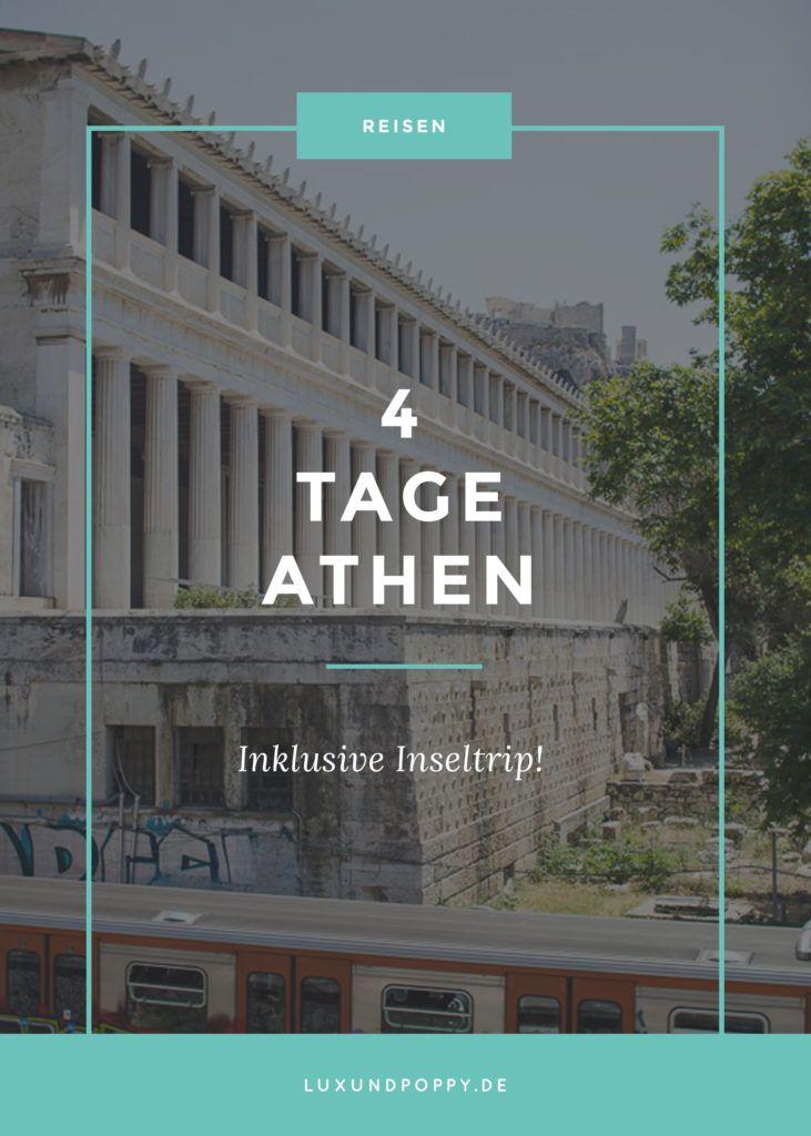 4 Days Citytrip to: Athen! Ich nehme euch mit nach Griechenland und wir entdecken Athen inklusive Inseltrip!