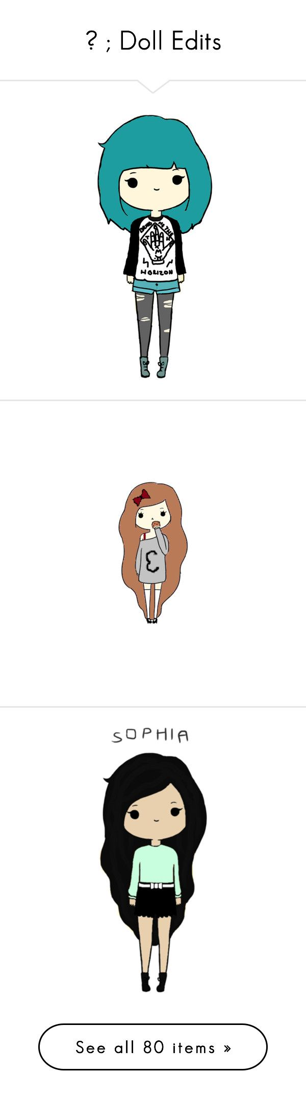 """""""☁ ; Doll Edits"""" by mlgjessica ❤ liked on Polyvore"""