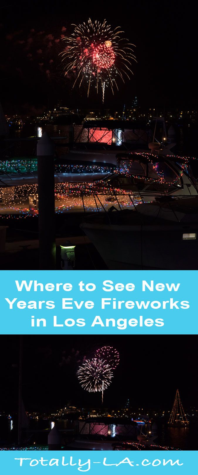 Where New Year S Eve Fireworks Are In La New Years Eve Fireworks New Year Fireworks Fireworks