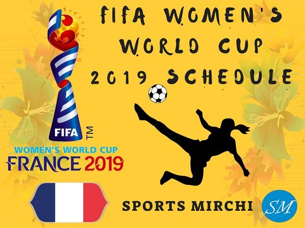 Fifa Women S World Cup 2019 Matches Fixtures Schedule Time Table Fifa Women S Worldcup Football Fifa Women S World Cup World Cup Women S World Cup