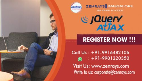 We provide the best Jquery Training in Bangalore. Learn with Hands-on Training, work on Jquery Live Project in Bangalore. Classroom or Online Training in Bangalore. Call +91 9916482106, WhatsApp +91 9901220350, Write to corporate@zenrays.com. Check out course contents at http://zenrays.com/jquery-ajax-training