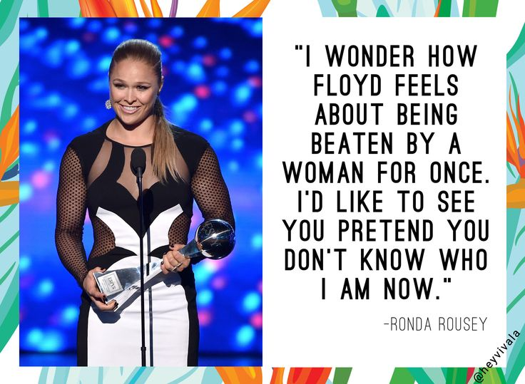 Ronda Rousey Quote ESPYs Acceptance Speech