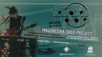 """La invitación es para que se conecten a nuestra transmisión este domingo 15 de febrero por medio de HagalaU o Deambulantes para disfrutar de la música de """"Magdalena Solo Project"""" con su sonido electrónico, ambiental, de autor y con elementos de trip hop."""