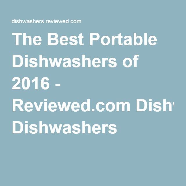 The Best Portable Dishwashers of 2016 - Reviewed.com Dishwashers