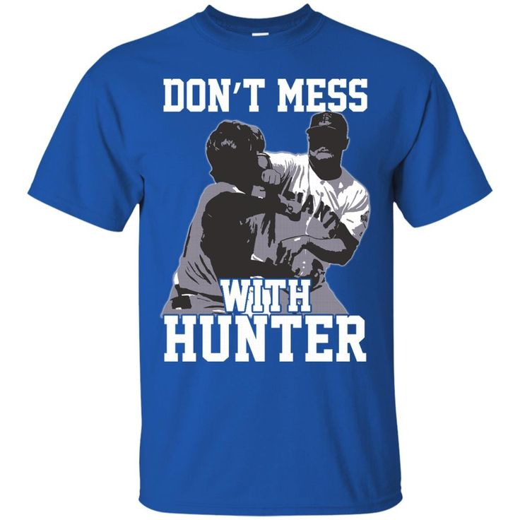 San Francisco Giants Hunter Strickland T shirts Don't Mess With Hunter Hoodies Sweatshirts