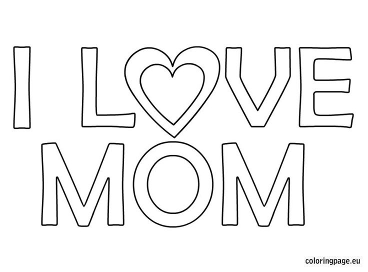I love mom coloring page | Mother - 31.5KB