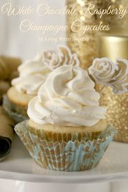 Living Better Together: White Chocolate Raspberry Champagne Cupcakes