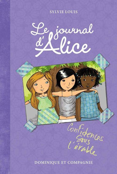 """#journal#jeunesse """"Le journal d'Alice, Confidence sous l'érable"""", Sylvie Louis, Ed. Dominique et Compagnie, format pdf, 8,95€, disponible sur www.page2ebooks.com ...et toujours le plaisir de lire !"""