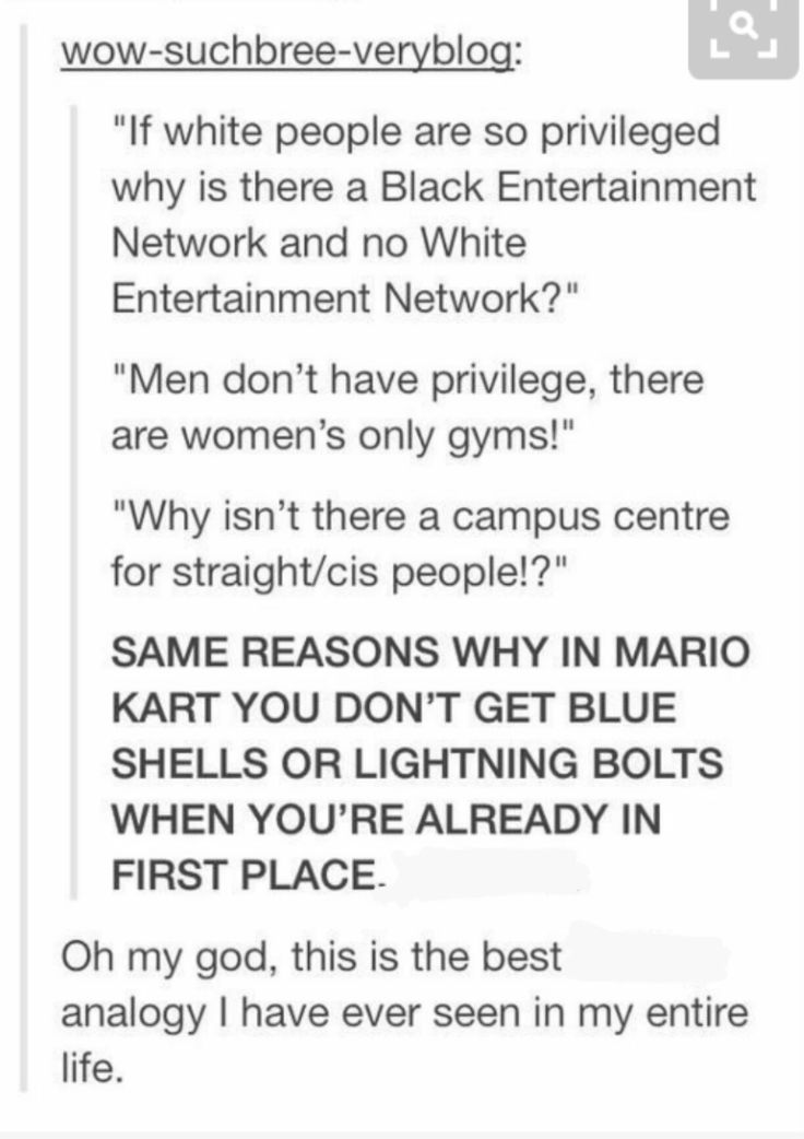 """When privileged people complain: """"In mario kart you don't get blue shells or lightening bolts when you're already in first place"""""""