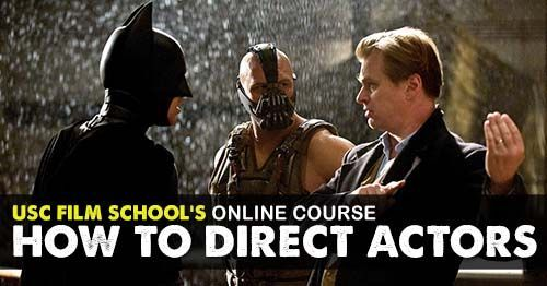 Film Direction, film school, Film School Online, nina foch course, USC online course, film studies, filmmaking, filmmaker, indie film, film directing, film direction course, film making courses , online film school