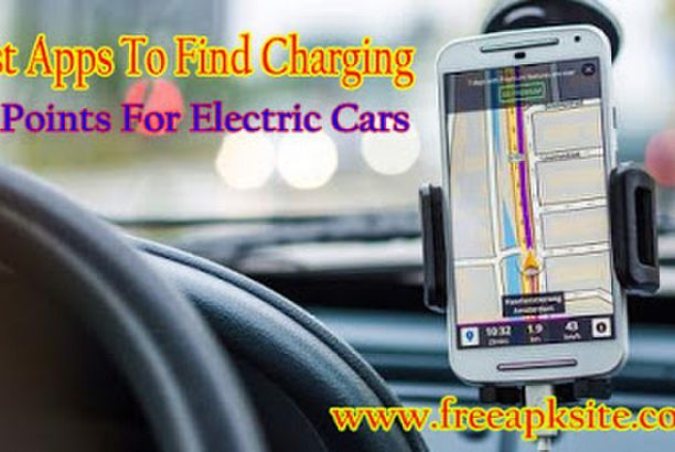 Best Apps To Find The Charging Points For Electric Cars