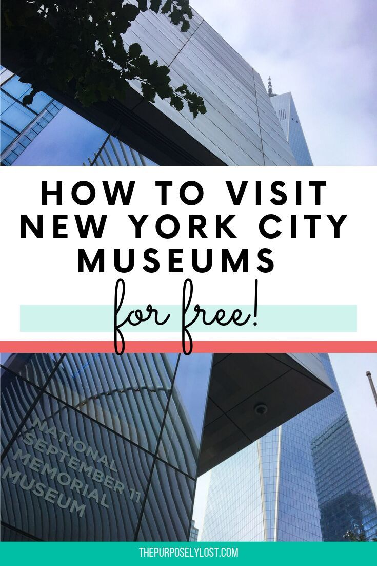 Visiting Museums Play An Important Part Of Your Traveling Experience But They Can Be Expensive This Is How To Visit Nyc Museu Travel Travel Fun Family Travel