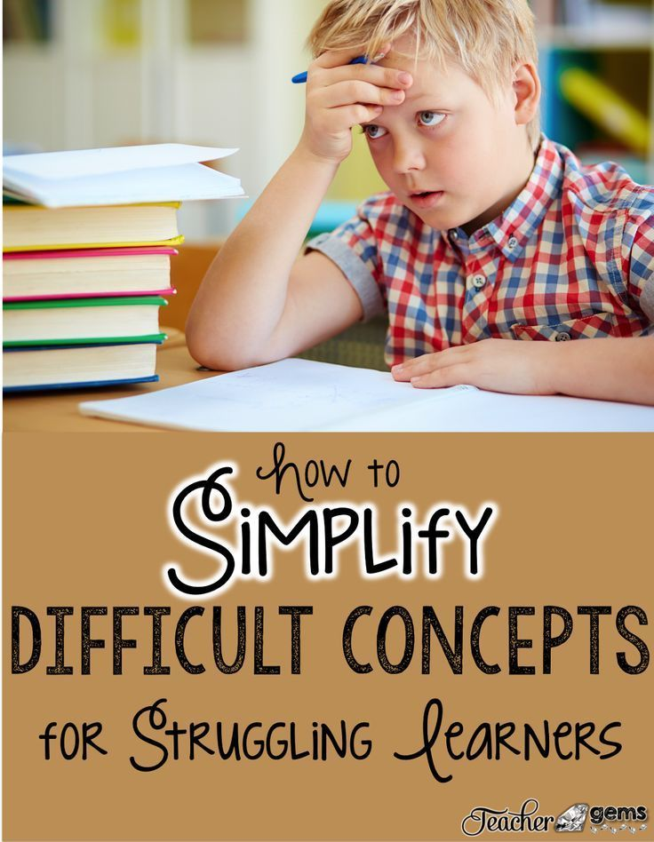 How to Simplify Difficult Concepts for Struggling Learners - I always forget how powerful #4 can be.