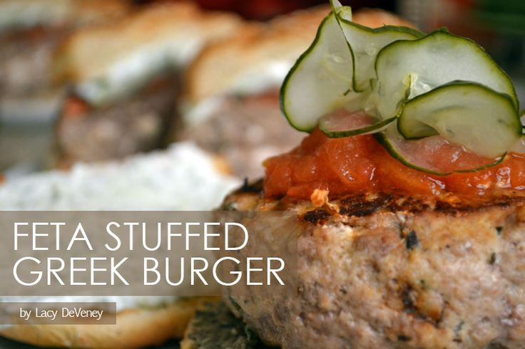 Greek burger, Feta and Burgers on Pinterest