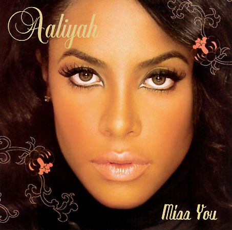 Miss You (Aaliyah song) - Wikipedia, the free encyclopedia