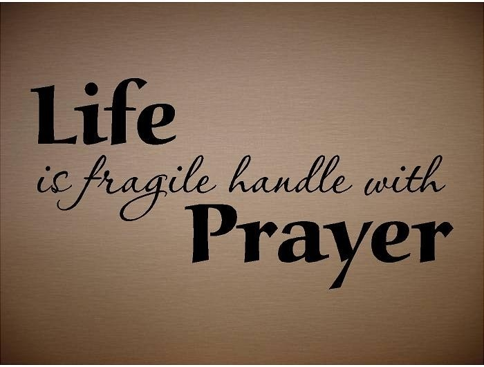 VINYL QUOTE - Life is fragile handle with prayer-special buy any2 quotes and get a 3rd quote free of equal or lesser value. $9.99, via Etsy.