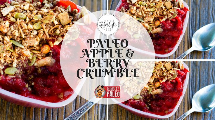 A mouth-watering meal that's nourishing enough for breakfast and  delightful for dessert? That's our Paleo Apple & Berry Crumble for you!