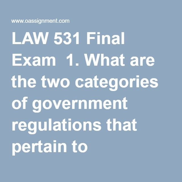 LAW 531 Final Exam  1. What are the two categories of government regulations that pertain to businesses?  2. In a survey of the nonattainment areas in the state, the agency found Helmont to be the district that exceeded the ozone standard by the largest margin. Helmont is most likely to be categorized as a(n) ________ nonattainment area.  3. In which type of franchise does the franchisor give the franchisee a license to make and sell its products from a retail outlet for an exclusive…