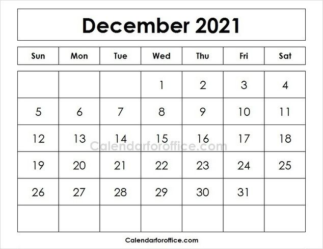 Blank 2021 December Calendar Templates Printable Images Of Month December 2021 Calendar For Office Online Calendar Calendar October Calendar